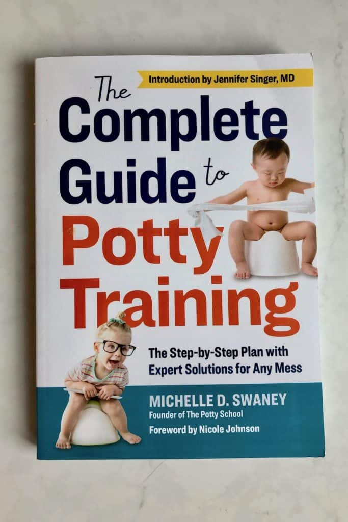 The Complete Guide to Potty Training - Book by Michelle Sweeney