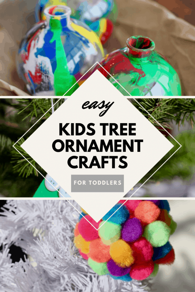 Easy Kids Tree Ornament Crafts for Toddlers